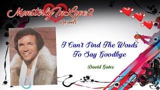 David Gates - I Can