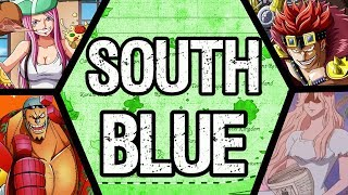 THE SOUTH BLUE - One Piece Discussion (Geography is Everything)