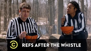 Refs After the Whistle