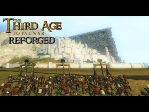 Third Age: Total War (Reforged) - 30000 MEN FIGHT FOR MINAS TIRITH (Battle Replay)
