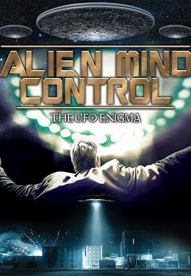 Alien Mind Control: The UFO Enigma (VO)
