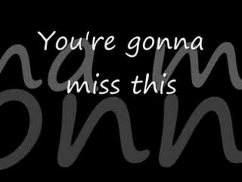 Trace Adkins - You're gonna miss this ***...