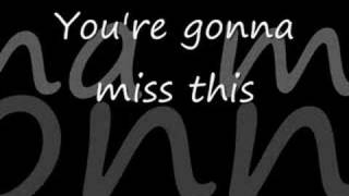 Download Trace Adkins - You're gonna miss this *** with lyrics! Mp3 and Videos