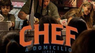 CHEF A DOMICILIO (Chef) Trailer Oficial thumbnail