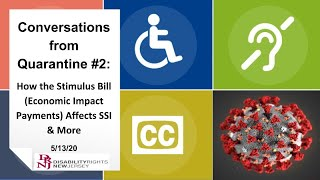 Conversations from Quarantine #2:How the Stimulus Bill (Economic Impact Payments) Affects SSI & More