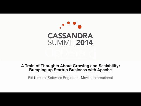 Movile: Thoughts About Growing and Scalability — Bumping up Startup Business with Apache Cassandra
