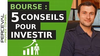 BOURSE : 5 CONSEILS POUR INVESTIR