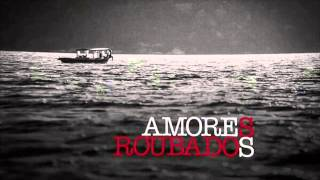 Repeat youtube video The XX - Intro - Amores Roubados - new long version (mix by Alvaro Pimentel)