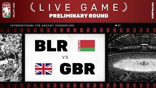 Belarus - Great Britain | Live | Group A | 2021 IIHF Ice Hockey World Championship
