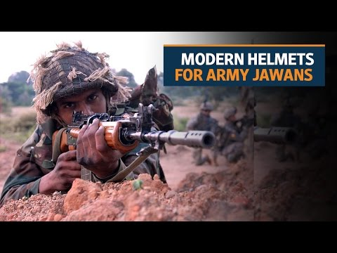 Army jawans can avail of modern helmets for the first time