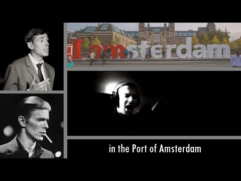 In the Port of Amsterdam, by Stan (David Bowie) with lyrics