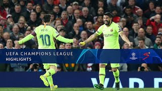 UEFA Champions League | Man United v Barcelona | Highlights