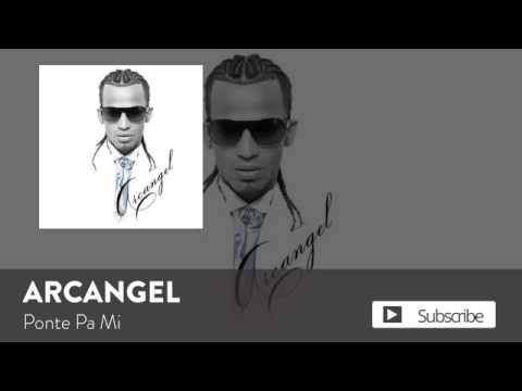 Arcangel - Ponte Pa' Mi [official Audio]