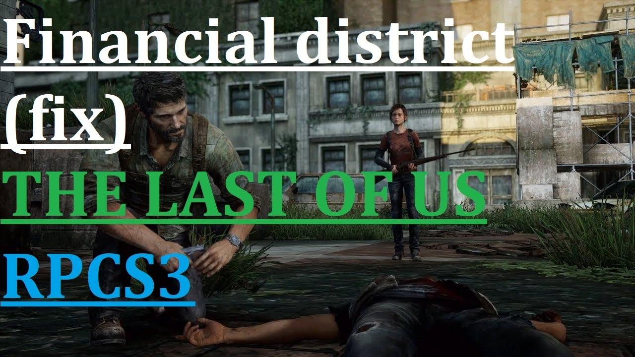 RPCS3 - The Last of Us - Financial district (fix)