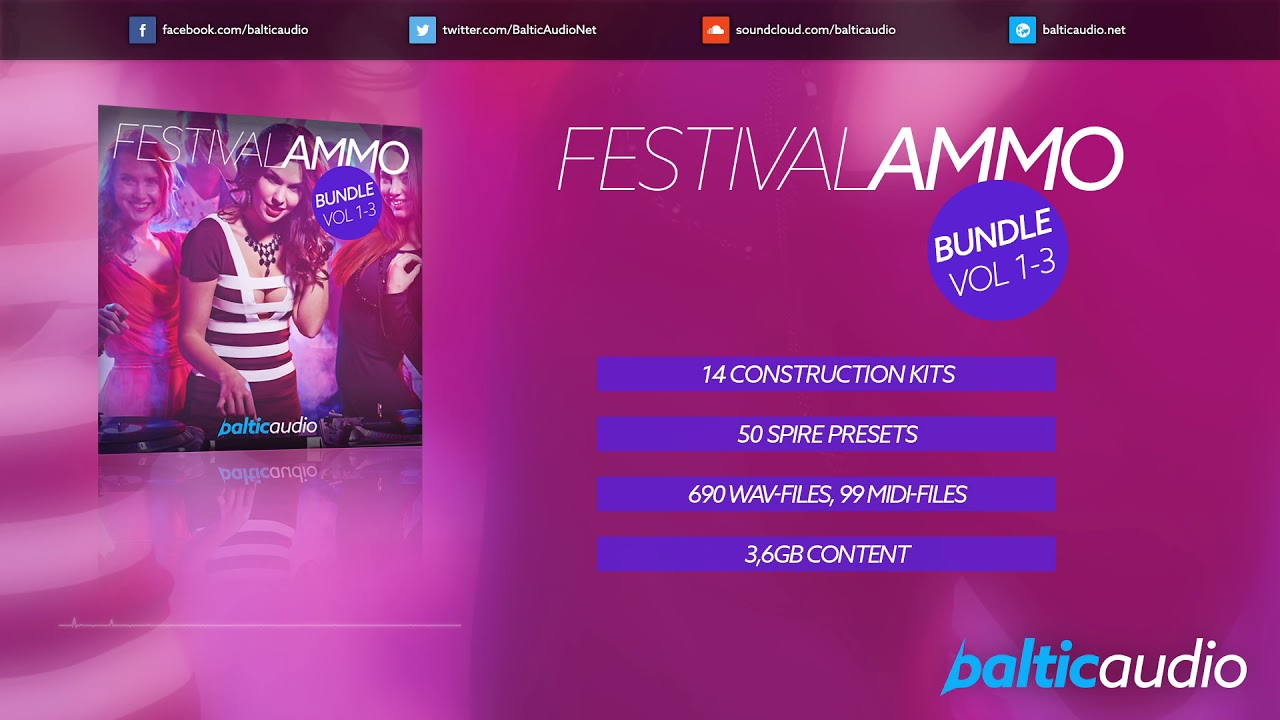 Festival Ammo Bundle (Vols 1-3) (14 Construction Kits, 50 Spire Presets, 690 WAVs, 99 MIDIs)