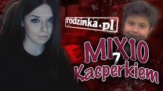 Mix10 z Kacperkiem #rodzinka.pl