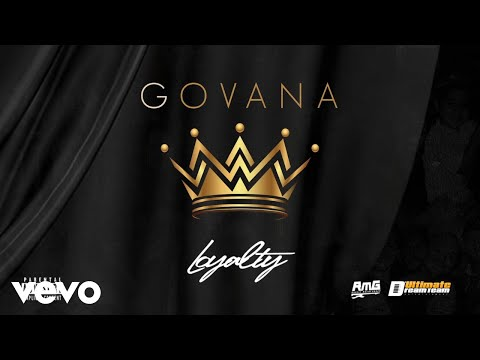 Govana – Loyalty