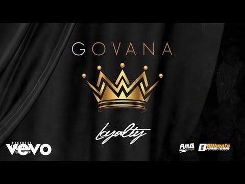 Download GOVANA - LOYALTY  Audio Mp4 baru