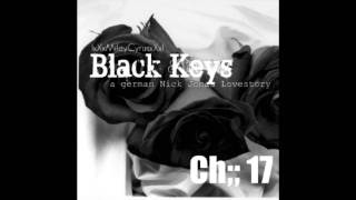 Black Keys [a german  Nick Jonas Lovestory] Ch;; 17