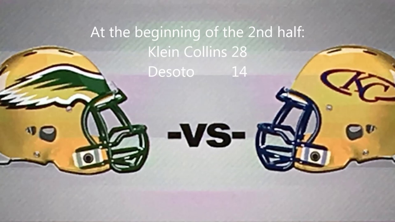 Desoto vs Klein Collins Texas High School Football Playoffs 2016 Part Two