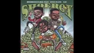 Hoodrich Pablo Juan ft Gucci Mane & Nav - Shoebox