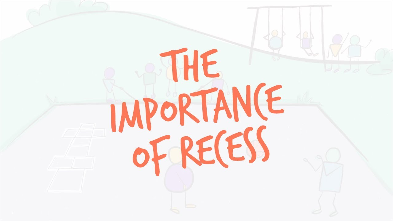 The Importance Of Recess Two Videos >> The Benefits Of Recess Youtube
