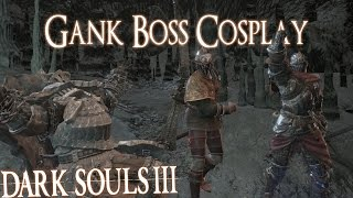 Dark Souls 3 Boss cosplay | DS2 Graverobber, Varg and Cerah - Gank Boss Cosplay