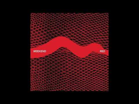 Weekend – Red (2011) [Full EP]