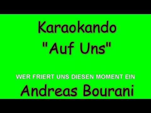 Karaoke Internazionale - Auf Uns - Andreas Bourani ( Lyrics )