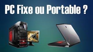 Pc Fixe ou Pc Portable, lequel pour jouer ?