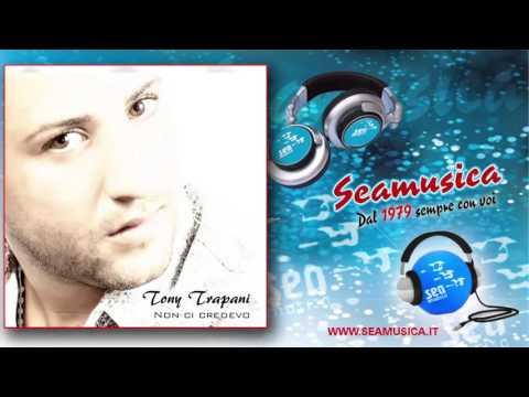 Tony Trapani nu poc e te ( + testo )