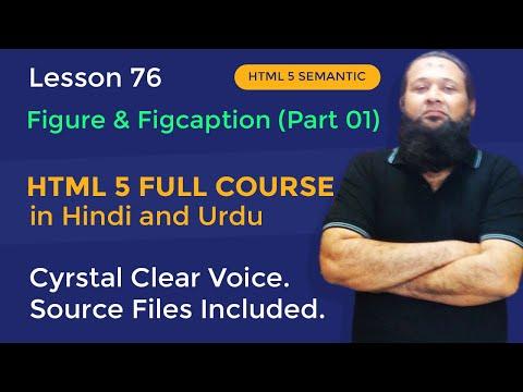 Lesson 76 - HTML5 Full Course In Hindi & Urdu - HTML5 Semantic - Figure & Figcaption Part 01