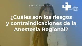 ¿Cuáles son los riesgos y contraindicaciones de la Anestesia Regional? #ResolviendoDudas