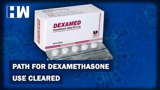 Coronavirus update: health ministry allows use of steroid dexamethasone in covid-19 treatment