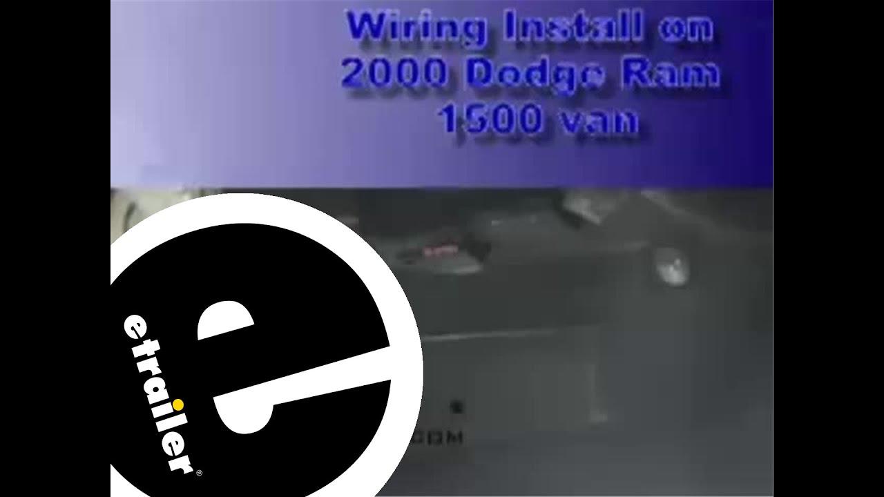 trailer wiring harness installation 2000 dodge 1500 van etrailer rh youtube com