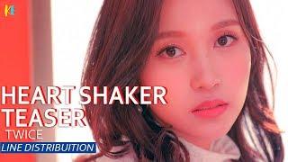 Twice - Heart Shaker ( TEASER) Line Distribution
