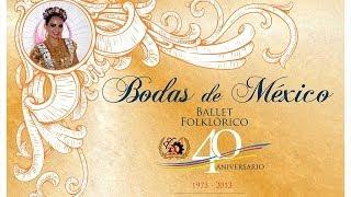 Bodas de México - Ballet Folklórico del Instituto Tecnológico de La Paz