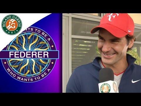 """Qui veut gagner des millions ?"" avec Federer - Roland Garros 2014"