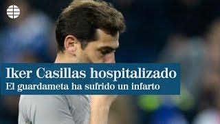 Iker Casillas ingresado tras sufrir un infarto con el Oporto