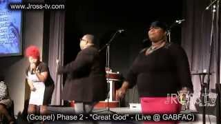james ross phase 2 great god live greater grace wwwjross tvcom