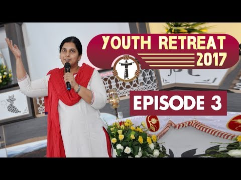 Youth Retreat 2017 - Capuchins Mangalore - Maria Sangeetha - Episode 03