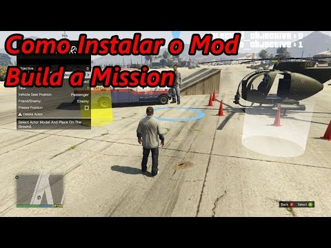 Como Instalar o Mod Build a Mission No Seu GTA V