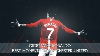 Cristiano Ronaldo — Best moments in Manchester United - 2003-09 | HD