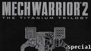 History & Overview of MechWarrior 2: The Titanium Trilogy