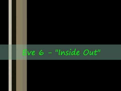 "Eve 6 - ""Inside Out"" (Lyrics)"