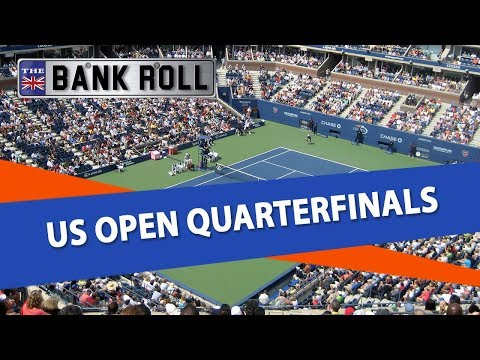 US Open Quarterfinals Best Bets | Team Bankroll Tennis Betting Tips & Predictions