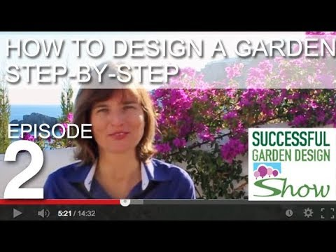 Garden Design Show 2 - How to Design a Garden