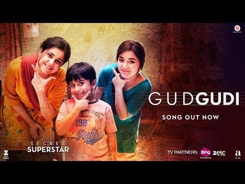 Gudgudi | Secret Superstar | Aamir Khan | Zaira Wasim | Sunidhi Chauhan | Amit Trivedi | Kausar