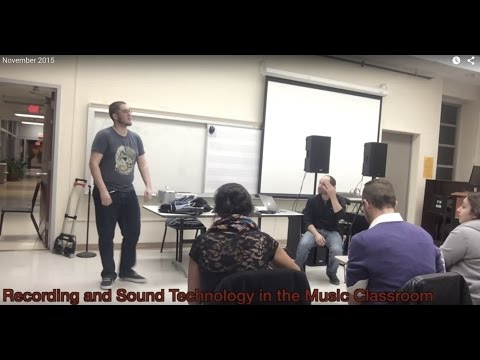 Recording and Sound Technology in the Music Classroom (UNM NAfME)