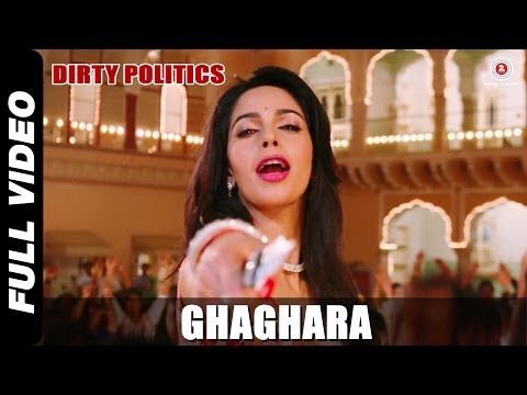 Ghaghara Official Video | Dirty Politics | Mallika Sherawat | Mamta Sharma